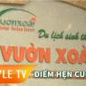 STYLE TV - Giới thiệu điểm đến cuối tuần - Khu Du Lịch Sinh Thái Vườn Xoài